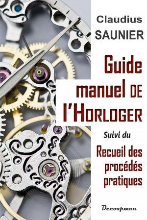 Guide-manuel de l'Horloger - decoopman  - 9782369650959 -