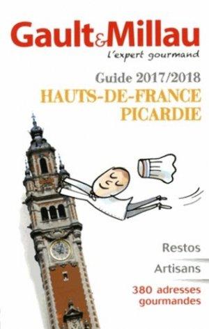 Guide Nord-Pas-de-Calais, Picardie. Edition 2017 - gault et millau - 9782375570043 -