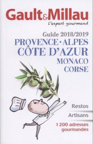 Guide Provence-Alpes-Côte d'Azur, Monaco, Corse. Edition 2018-2019 - gault et millau - 9782375570159 -