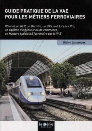 Guide pratique de la VAE pour les métiers ferroviaires - le genie - 9782375635186 -