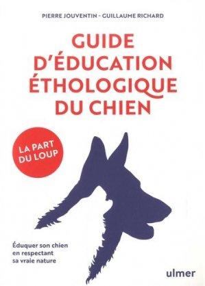 Guide d'éducation éthologique du chien - Ulmer - 9782379220593 -