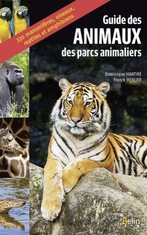 Guide des animaux des parcs animaliers - Belin - 9782410009224 -