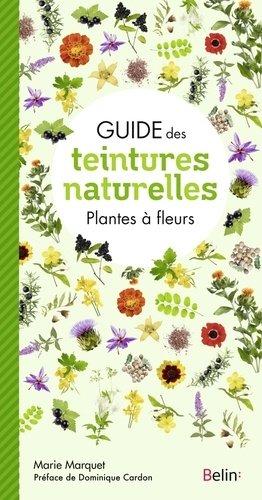 Guide des teintures naturelles - belin - 9782410016475 -