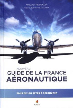 Guide de la France aéronautique - Kaolin - 9782490096015 -