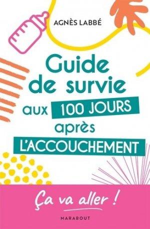 Guide de survie aux 100 jours après l'accouchement - Marabout - 9782501158091 -