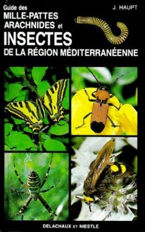 Guide des mille-pattes, arachnides et insectes de la région méditerranéenne - delachaux et niestle - 9782603009055 -