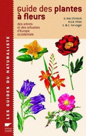 Guide des plantes à fleurs des arbres et des arbustes d'Europe occidentale - delachaux et niestle - 9782603014509 -