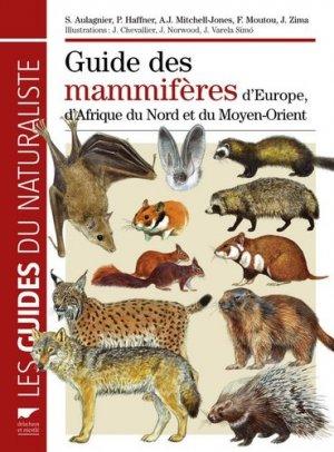 Guide des mammifères d'Europe, d'Afrique du Nord et du Moyen-Orient - delachaux et niestle - 9782603017029 -