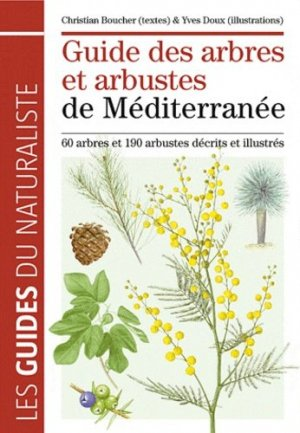 Guide des arbres et arbustes de Méditerranée - delachaux et niestle - 9782603017258 -