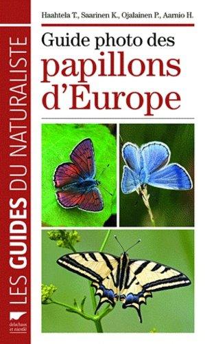 Guide photo des papillons d'Europe - delachaux et niestle - 9782603017555 -