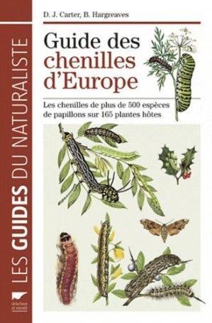 Guide des chenilles d'Europe - delachaux et niestle - 9782603018460 -