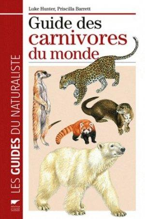 Guide des carnivores du monde - delachaux et niestle - 9782603018569 -