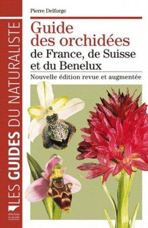 Guide des orchidées de France, de Suisse et du Benelux - delachaux et niestle - 9782603018606 -