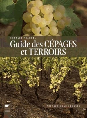 Guide des cépages et terroirs - delachaux et niestle - 9782603019184 -