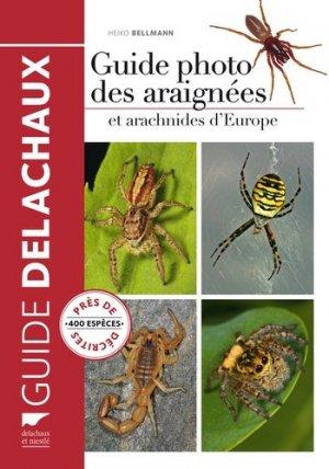 Guide photo des araignées et arachnides d'Europe - delachaux et niestle - 9782603019542 -