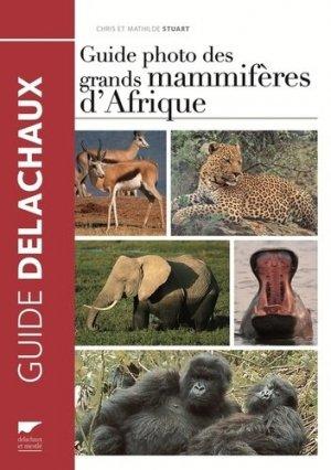 Guide photo des grands mammifères d'Afrique - delachaux et niestle - 9782603021903 -
