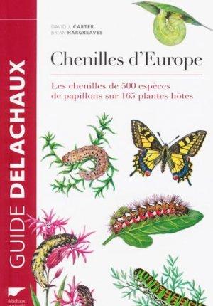Guide des chenilles d'Europe - delachaux et niestle - 9782603023983 -