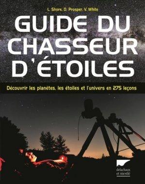 Guide du chasseur d'étoiles - delachaux et niestle - 9782603024331