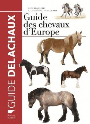 Guide des chevaux d'Europe - delachaux et niestle - 9782603024379 -