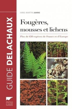 Guide des fougères, mousses et lichens d'Europe - delachaux et niestle - 9782603024614 -