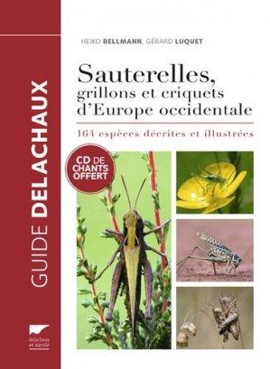 Guide des sauterelles, grillons et criquets d'Europe occidentale - delachaux et niestle - 9782603025185 -