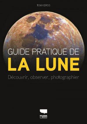 Guide pratique de la Lune - Delachaux et Niestlé - 9782603026670