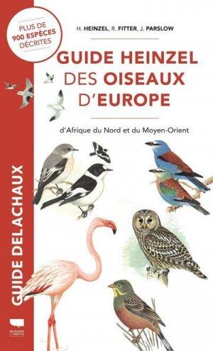 Guide Heinzel des oiseaux d'Europe, d'Afrique du Nord et du Moyen-Orient - delachaux et niestle - 9782603027639 -