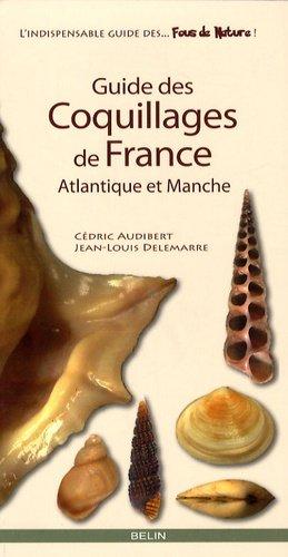 Guide des Coquillages de France - belin - 9782701146713 -