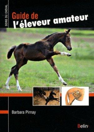 Guide de l'éleveur amateur - belin - 9782701147567 -