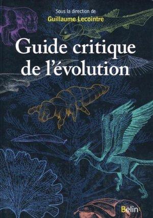Guide critique de l'évolution - belin - 9782701147970