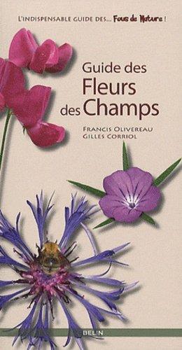 Guide des fleurs des champs - belin - 9782701149103