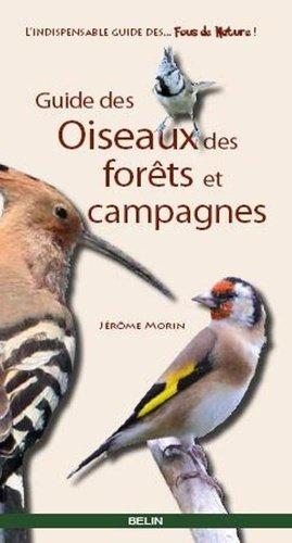 Guide des oiseaux des forêts et campagnes - belin - 9782701153889 -