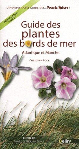 Guide des plantes des bords de mer - belin - 9782701154176 -