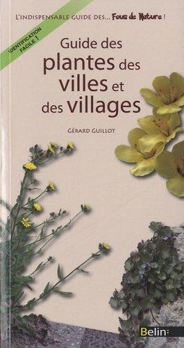 Guide des plantes des villes et des villages - belin - 9782701162683 -