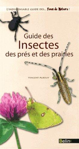 Guide des insectes des prés et des prairies - belin - 9782701182506 -