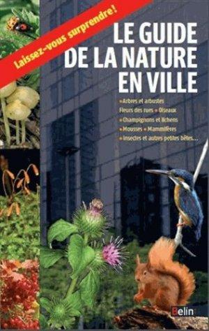 Guide de la nature en ville - belin - 9782701193540 -