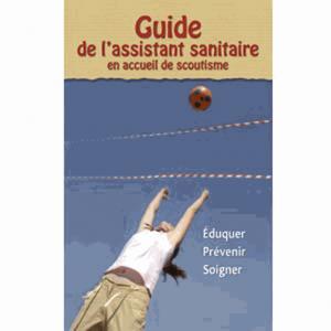 Guide de l'assistant sanitaire en accueil de scoutisme - presses idf - 9782708881136 -