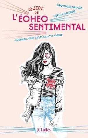 Guide de l'échec sentimental - LATTES - 9782709664127 -