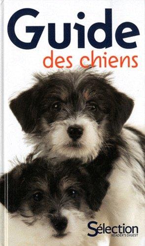Guide des chiens - sélection reader's digest - 9782709822718 -