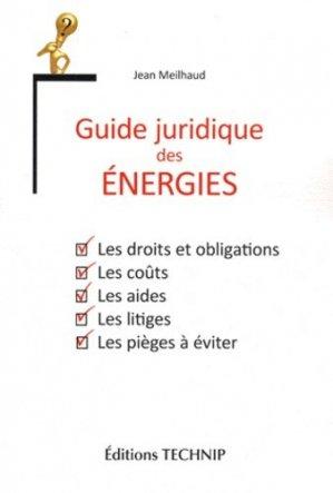 Guide juridique des énergies - technip - 9782710809784 -
