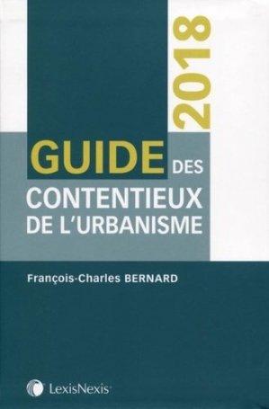 Guide des contentieux de l'urbanisme - lexis nexis (ex litec) - 9782711024643 -