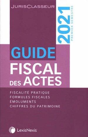 Guide fiscal des actes - lexis nexis (ex litec) - 9782711035373 -