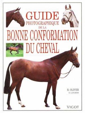 Guide photographique de la bonne conformation du cheval - vigot - 9782711413539 -