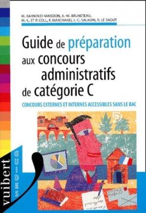 Guide de préparation aux concours administratifs de catégorie C - Vuibert - 9782711761241 -