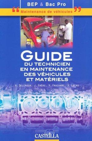 Guide du technicien en maintenance des véhicules et matériels - casteilla - 9782713527999 -