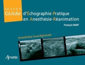 Guide d'échographie pratique en anesthésie-réanimation - arnette - 9782718413631 -