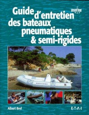 Guide d'entretien des bateaux pneumatiques & semi-rigides - etai - editions techniques pour l'automobile et l'industrie - 9782726883877 -