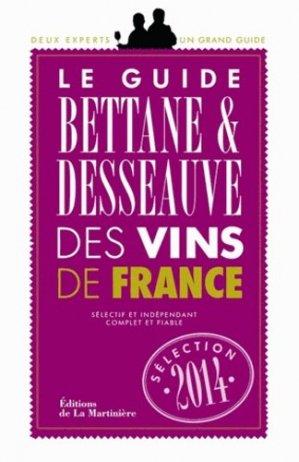 Guide Bettane et Desseauve des vins de France - de la martiniere - 9782732461045 -