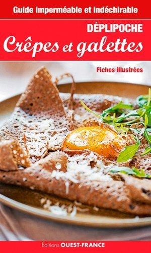 Guide imperméable et indéchirable crêpes et galettes - Ouest-France - 9782737369575 -