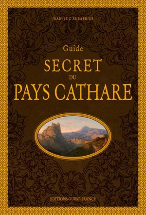 Guide secret du pays Cathare - Ouest-France - 9782737380310 -